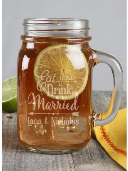 Eat, Drink and Be Married Mason Jar