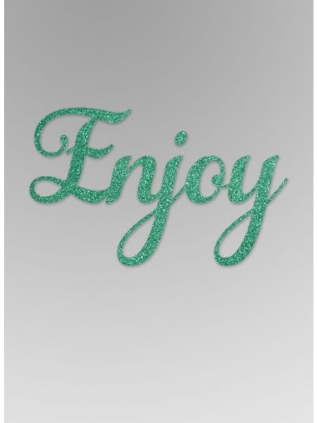 Enjoy Glitter Word