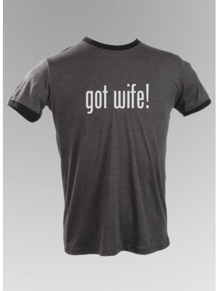 got wife! T-Shirt