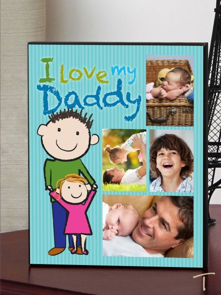 I Love Daddy Plaque
