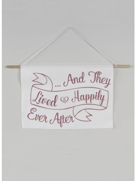 And They Lived Happily Ever After Canvas Sign
